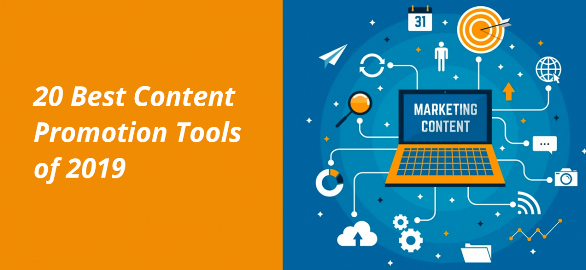 20 Best Content Promotion Tools of 2019
