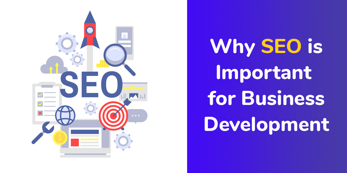 Why SEO is Important for Business Development?