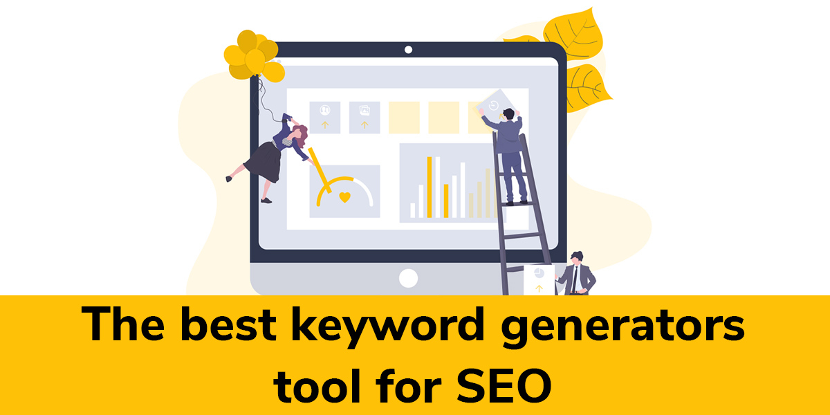 The Best Keyword Generator Tools for SEO