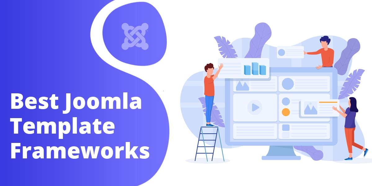 Top Joomla Template Frameworks for Building Website Faster